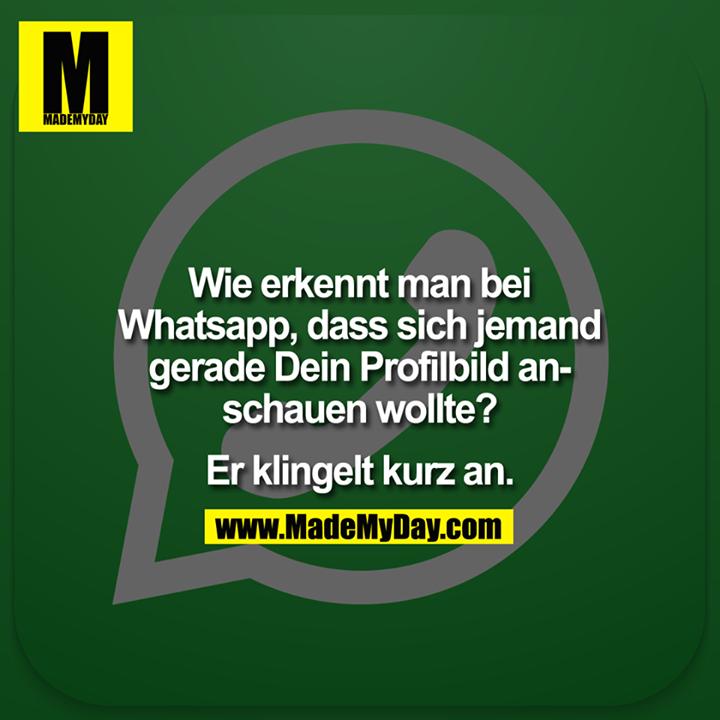 Wie Erkennt Man Bei Whatsapp Made My Day