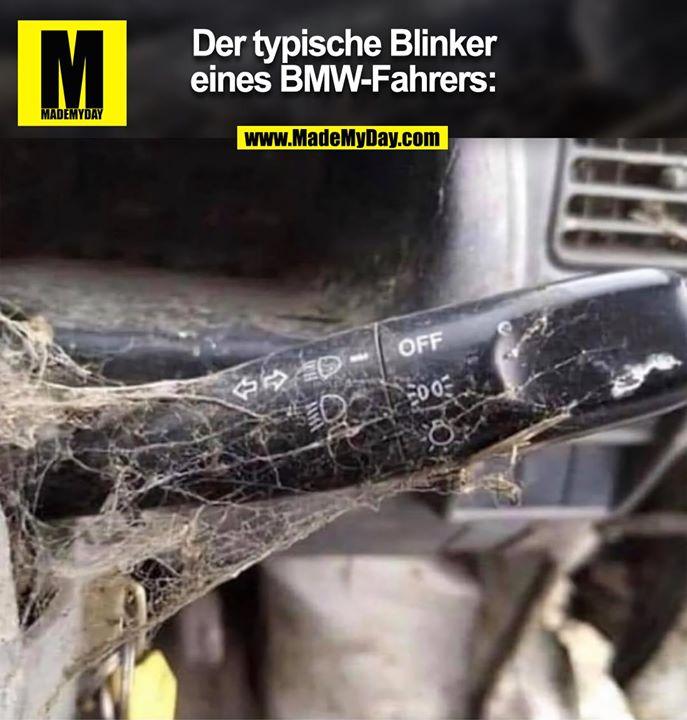 Der typische Blinker<br /> eines BMW-Fahrers: