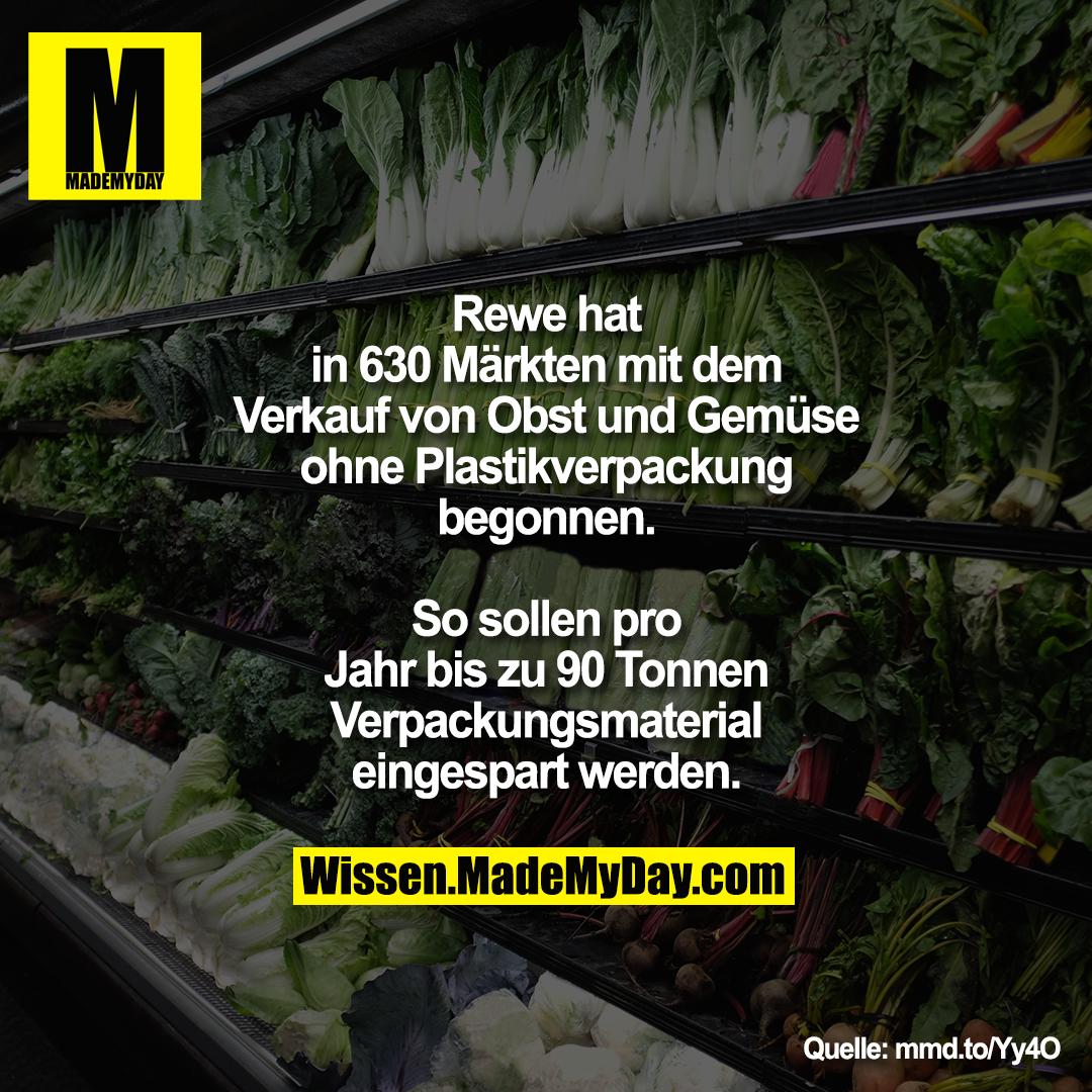 Rewe hat in 630 Märkten mit dem<br /> Verkauf von Obst und Gemüse<br /> ohne Plastikverpackung begonnen.<br /> So sollen pro Jahr bis zu 90<br /> Tonnen Verpackungsmaterial<br /> eingespart werden.