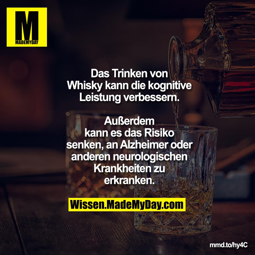 Das Trinken von Whisky kann die kognitive Leistung verbessern.<br /> Außerdem kann es das Risiko senken, an Alzheimer oder anderen neurologischen Krankheiten zu erkranken.