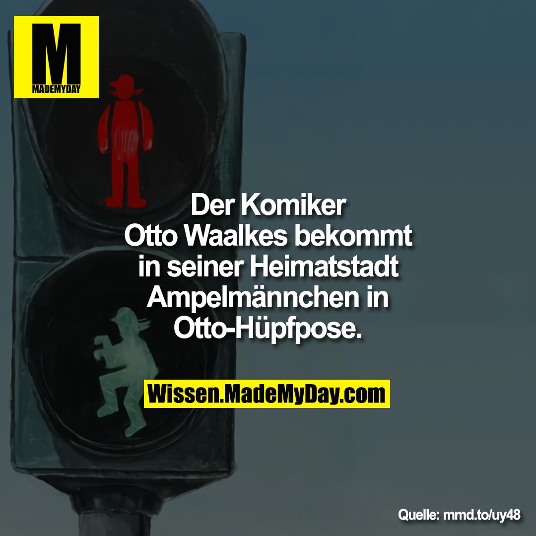 Der Komiker Otto Waalkes bekommt in<br /> seiner Heimatstadt Ampelmännchen in<br /> Otto-Hüpfpose.