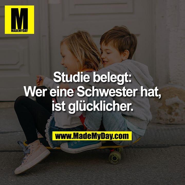 Studie belegt:<br /> Wer eine Schwester hat,<br /> ist glücklicher.