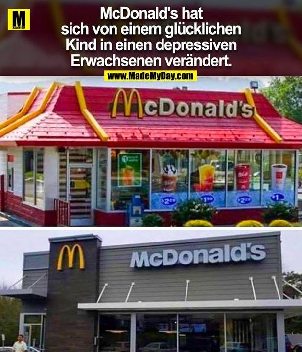 McDonald's hat sich von einem glücklichen Kind in einen depressiven Erwachsenen verändert