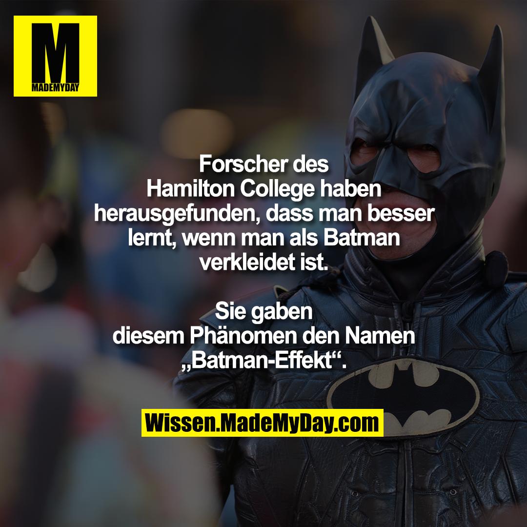 """Forscher des Hamilton College haben herausgefunden, dass man besser lernt, wenn man als Batman verkleidet ist. Sie gaben diesem Phänomen den Namen """"Batman-Effekt""""."""