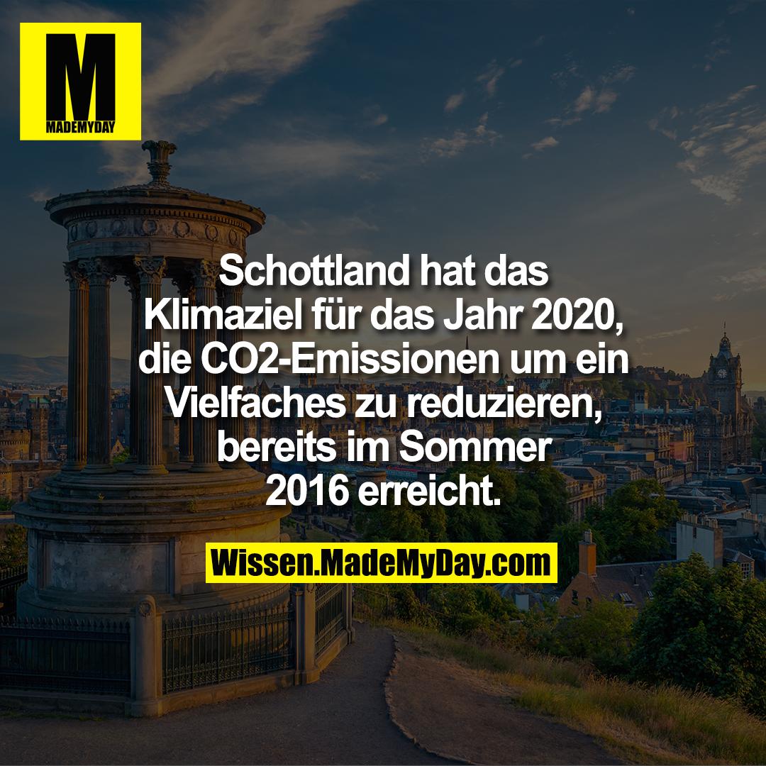 Schottland hat das Klimaziel für das Jahr 2020, die CO2-Emissionen um ein Vielfaches zu reduzieren, bereits im Sommer 2016 erreicht.