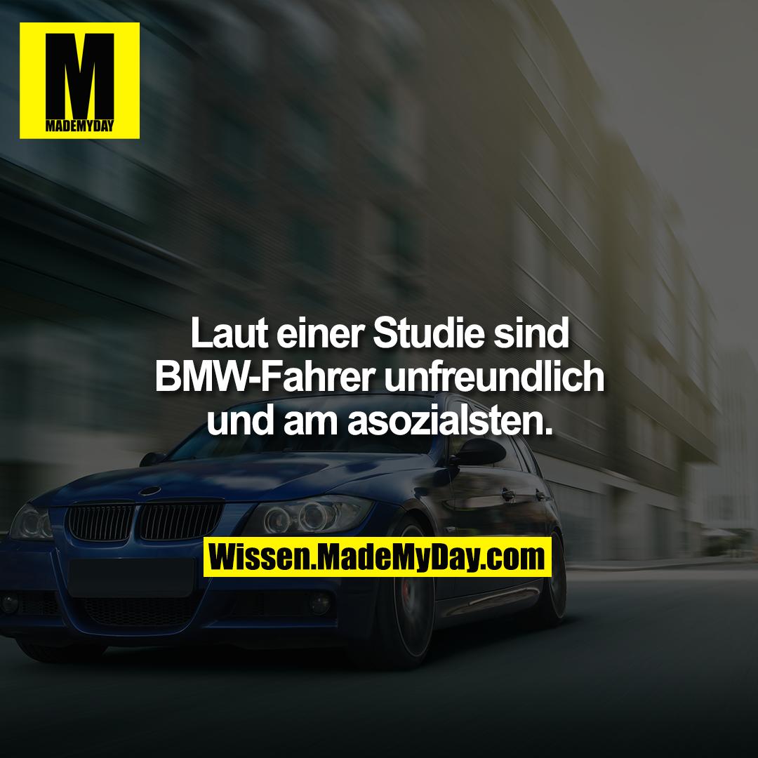 Laut einer Studie sind BMW-Fahrer unfreundlich und am asozialsten.