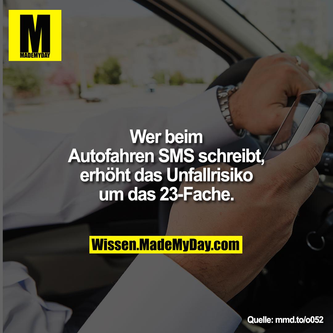 Wer beim Autofahren SMS schreibt, erhöht das Unfallrisiko um das 23-Fache.<br /> mmd.to/o052