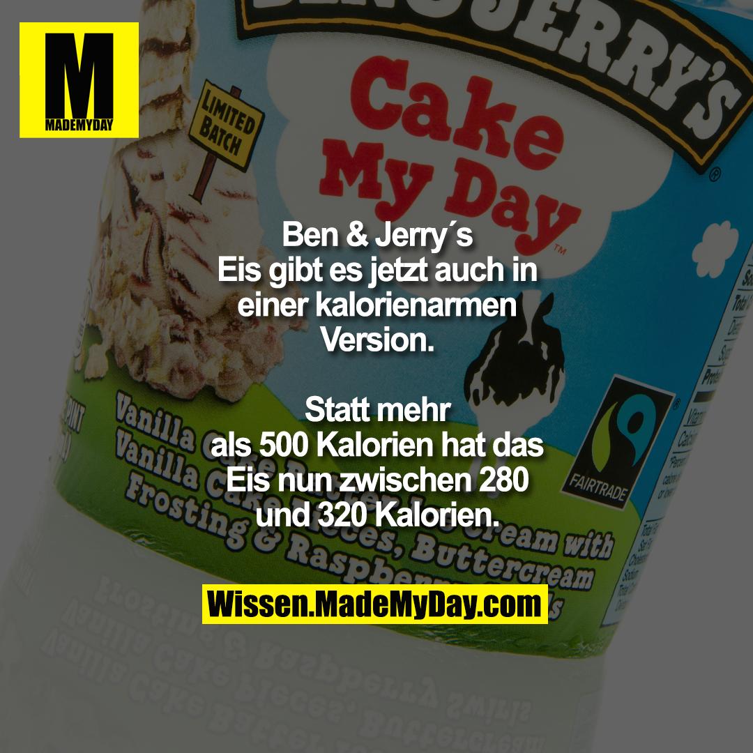 Ben & Jerry´s Eis gibt es jetzt auch in einer kalorienarmen Version.<br /> Statt mehr als 500 Kalorien hat das Eis nun zwischen 280 und 320 Kalorien.