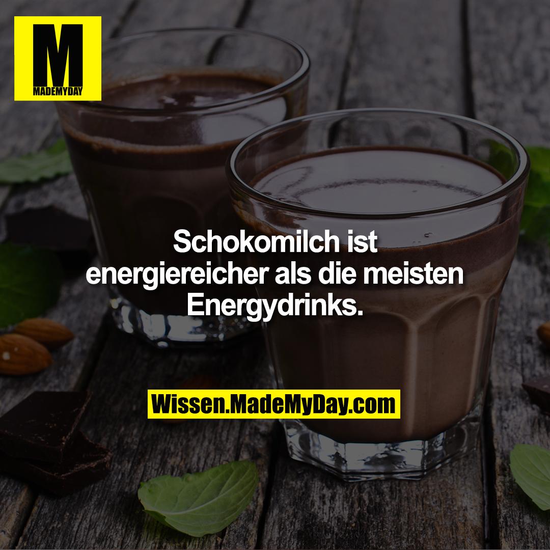 Schokomilch ist<br /> energiereicher als die<br /> meisten Energydrinks.