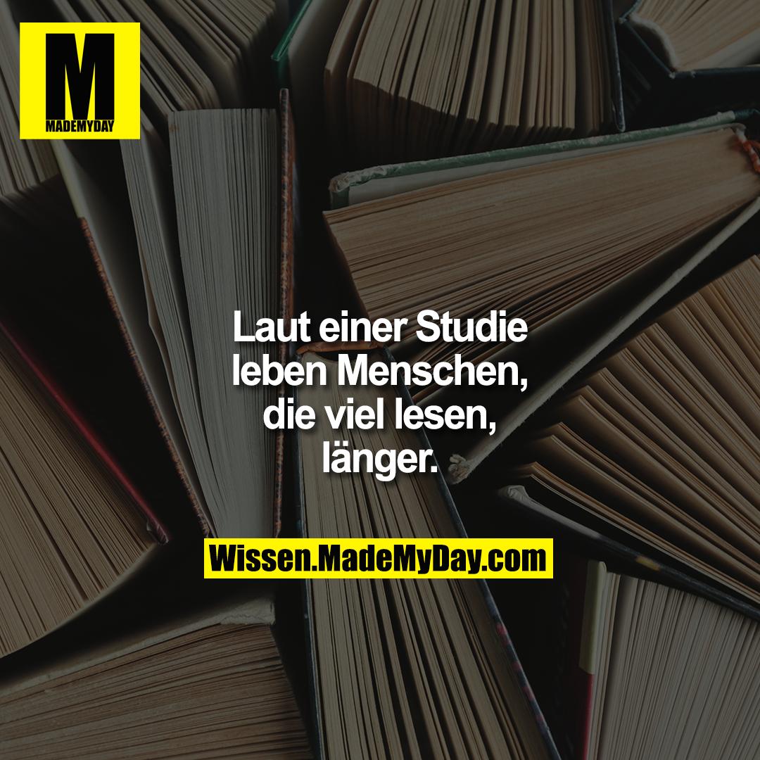 Laut einer Studie leben Menschen, die viel lesen, länger.