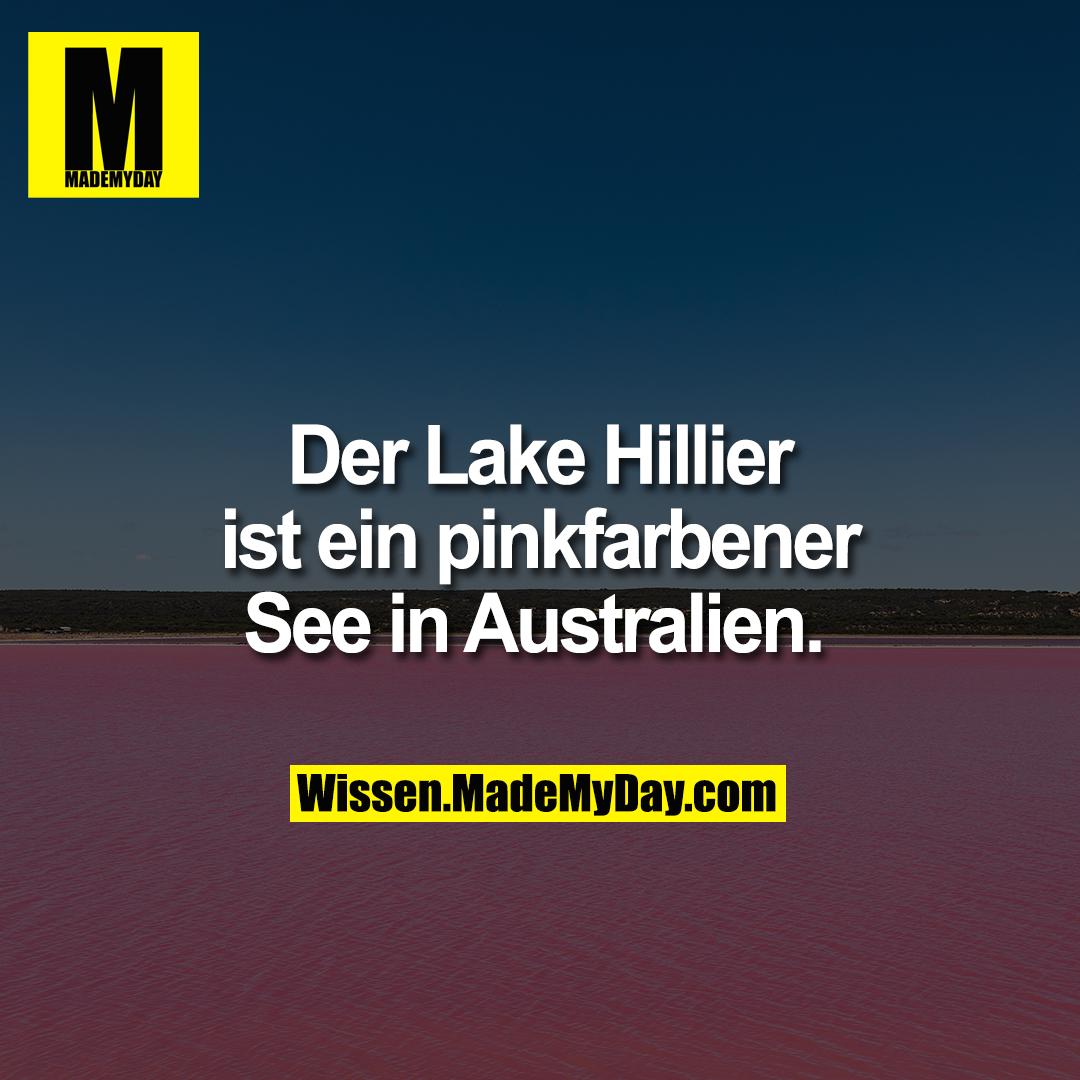 Der Lake Hillier ist ein pinkfarbener See in Australien.