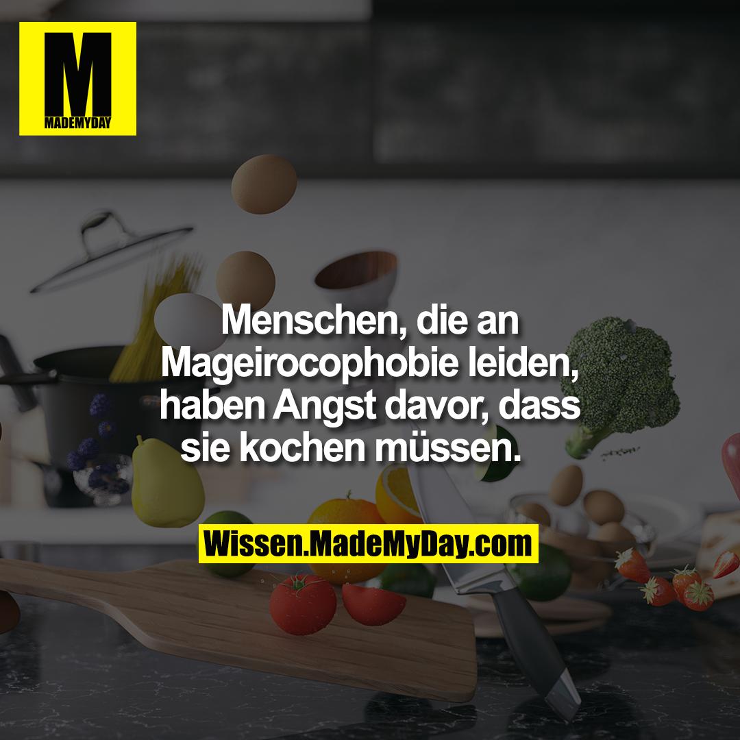Menschen, die an Mageirocophobie leiden, haben Angst davor, dass sie kochen müssen.