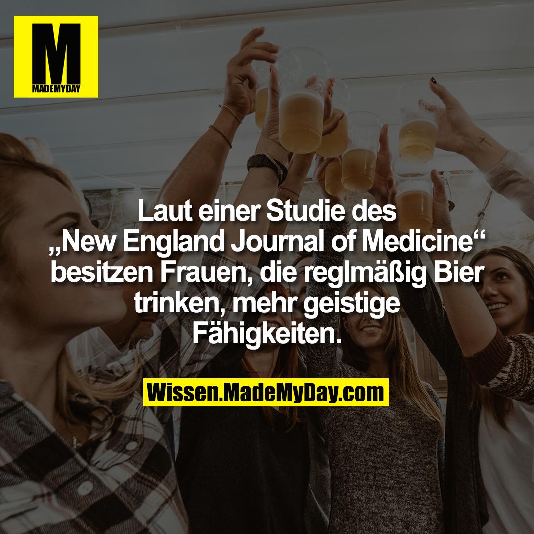 """Laut einer Studie des """"New England Journal of Medicine"""" besitzen Frauen, die reglmäßig Bier trinken, mehr geistige Fähigkeiten."""