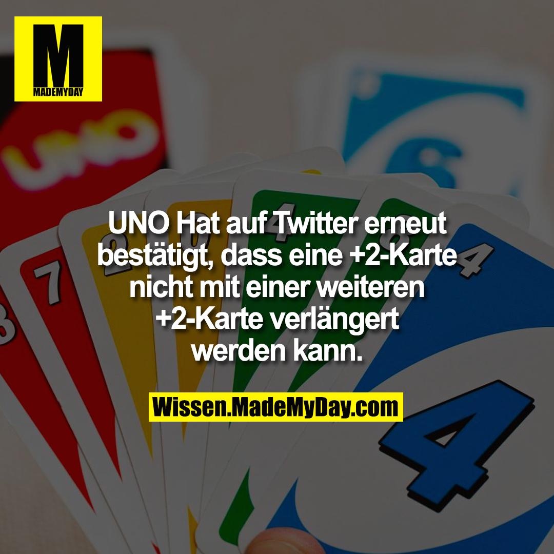 UNO Hat auf Twitter erneut bestätigt, dass eine +2-Karte nicht mit einer weiteren +2-Karte verlängert werden kann.