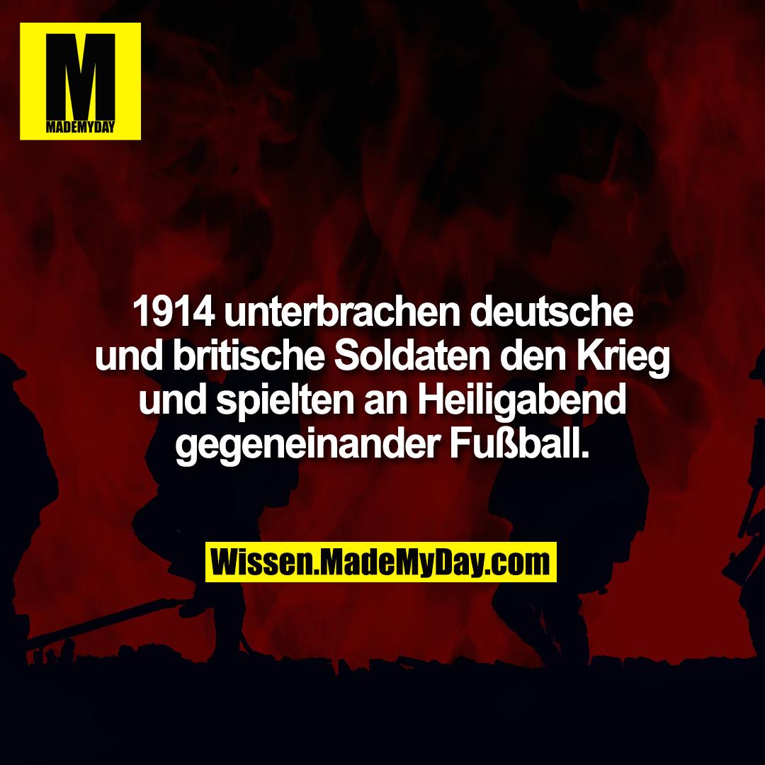 1914 unterbrachen deutsche und britische Soldaten den Krieg und spielten an Heiligabend gegeneinander Fußball.