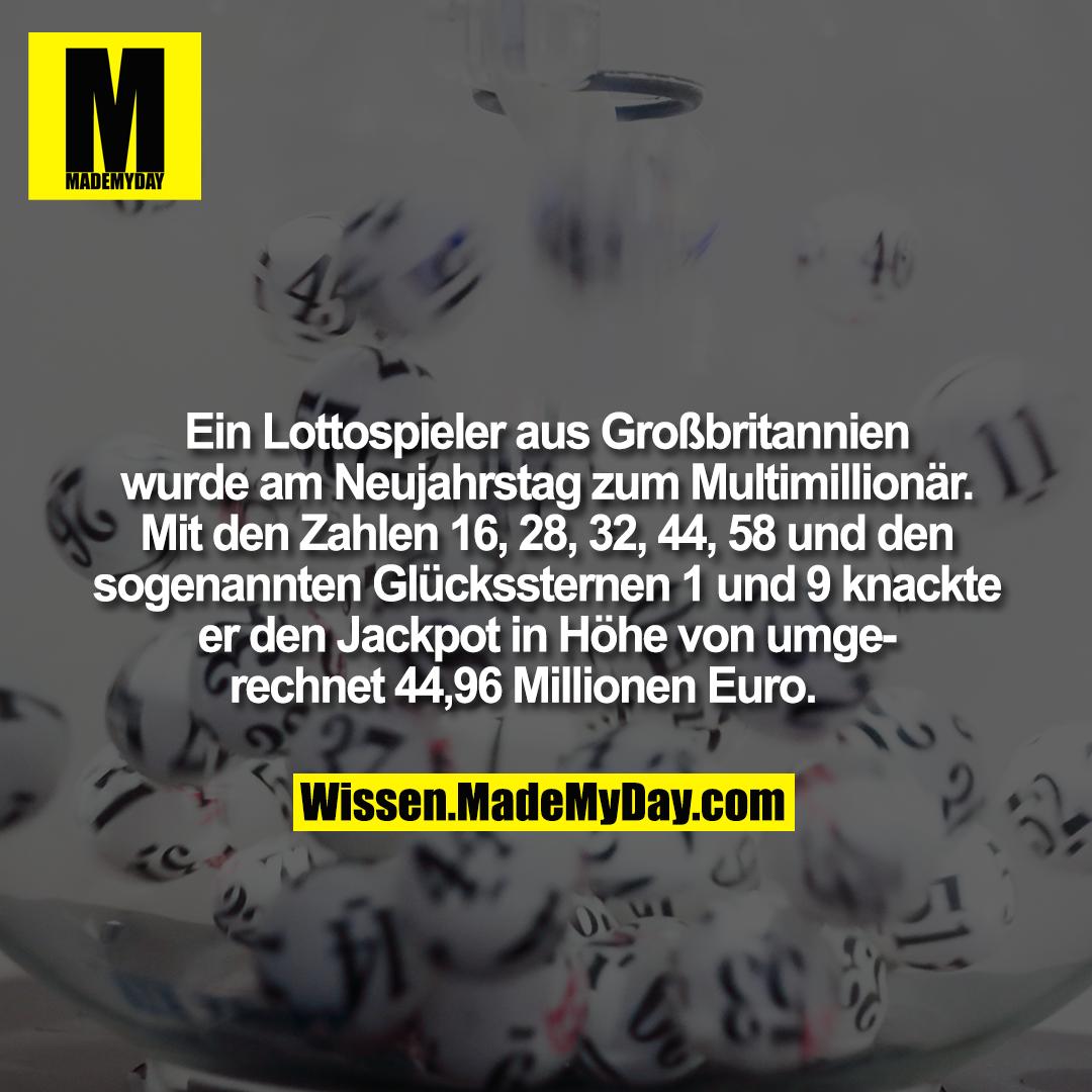 Ein Lottospieler aus Großbritannien wurde am Neujahrstag zum Multimillionär. Mit den Zahlen 16, 28, 32, 44, 58 und den sogenannten Glückssternen 1 und 9 knackte er den Jackpot in Höhe von umgerechnet 44,96 Millionen Euro.