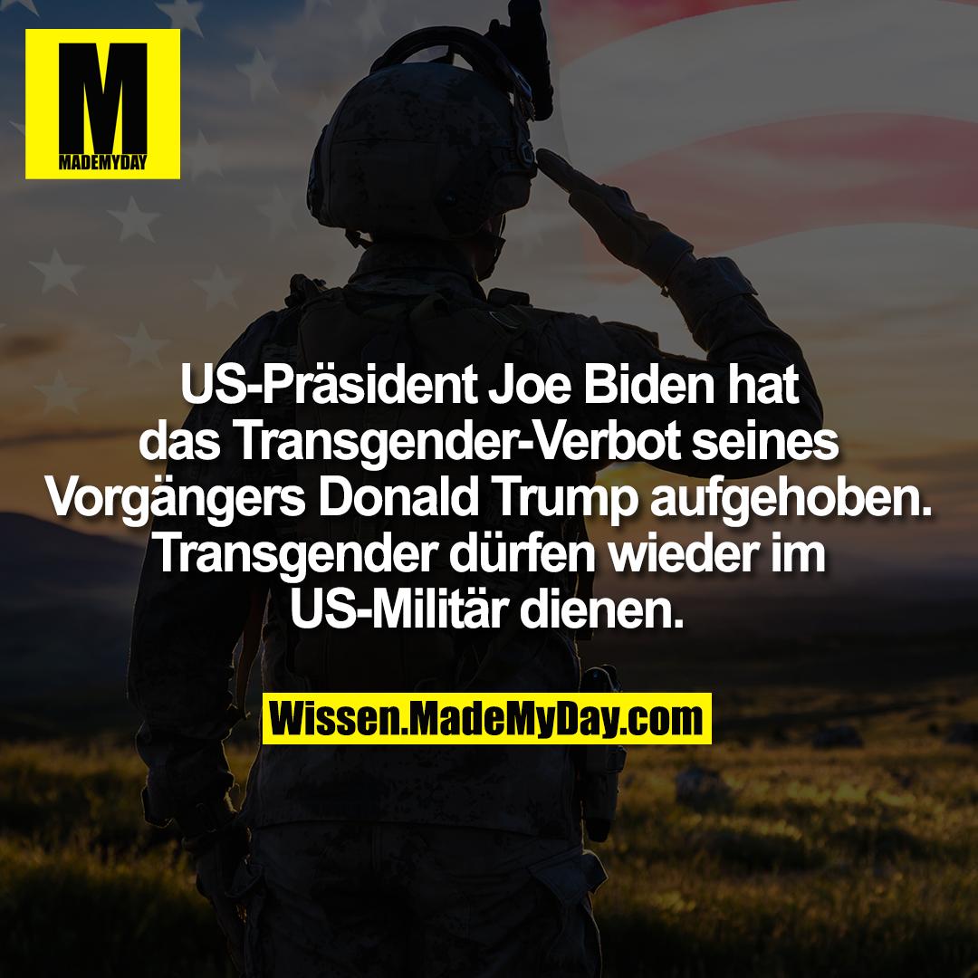 US-Präsident Joe Biden hat das Transgender-Verbot seines Vorgängers Donald Trump aufgehoben. Transgender dürfen wieder im US-Militär dienen.