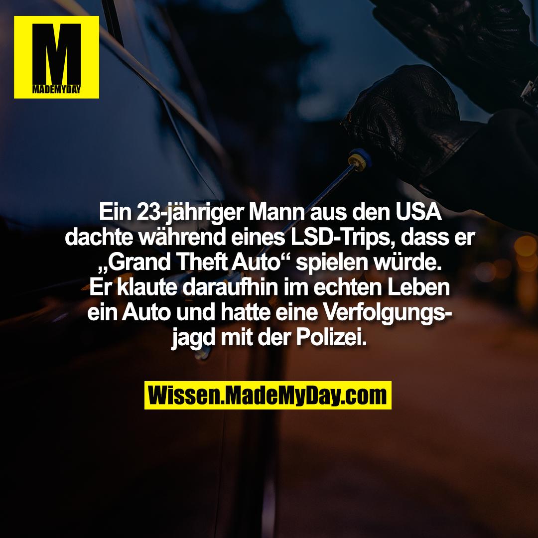 """Ein 23-jähriger Mann aus den USA dachte während eines LSD-Trips, dass er """"Grand Theft Auto"""" spielen würde. Er klaute daraufhin im echten Leben ein Auto und hatte eine Verfolgungsjagd mit der Polizei."""
