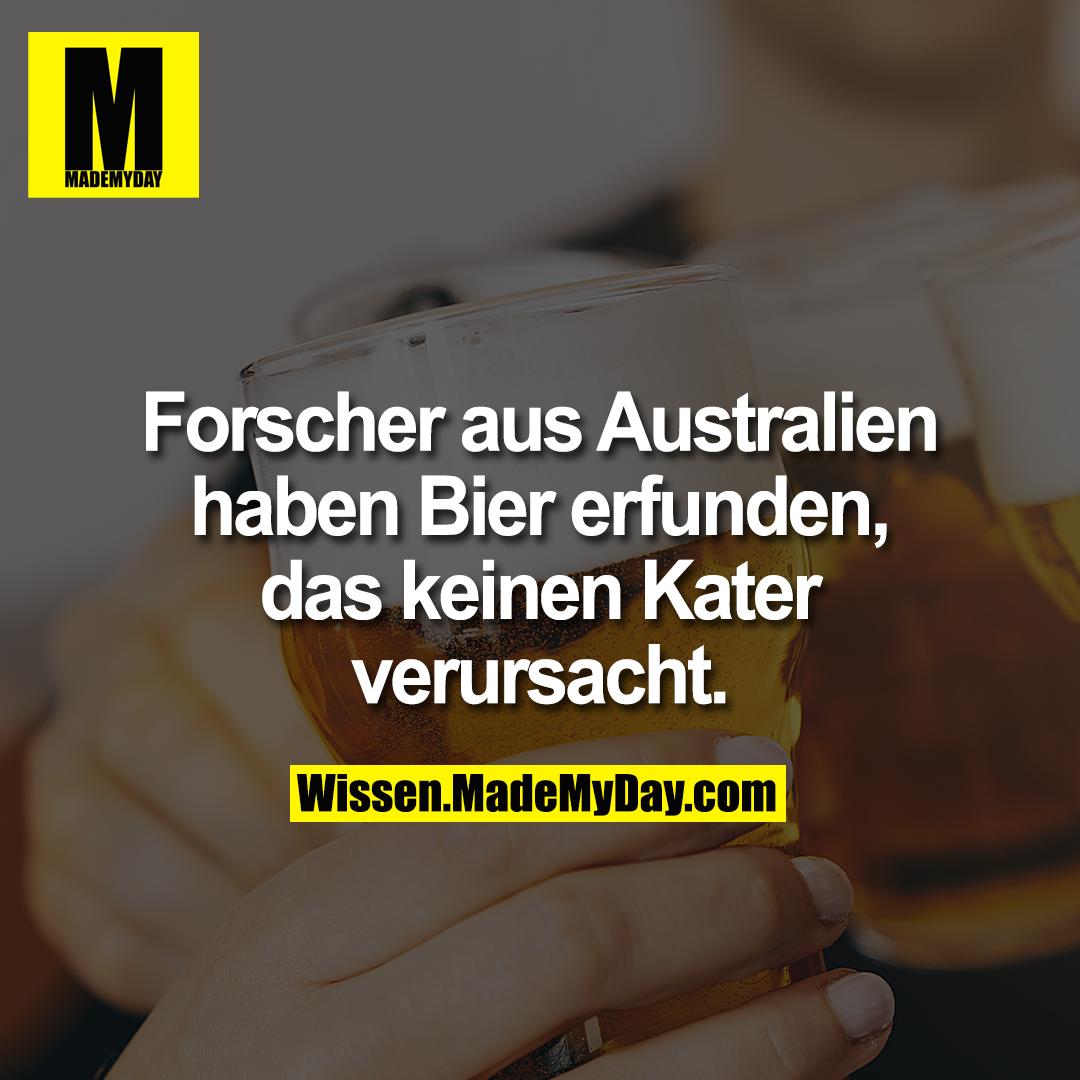 Forscher aus Australien haben Bier erfunden, das keinen Kater verursacht.