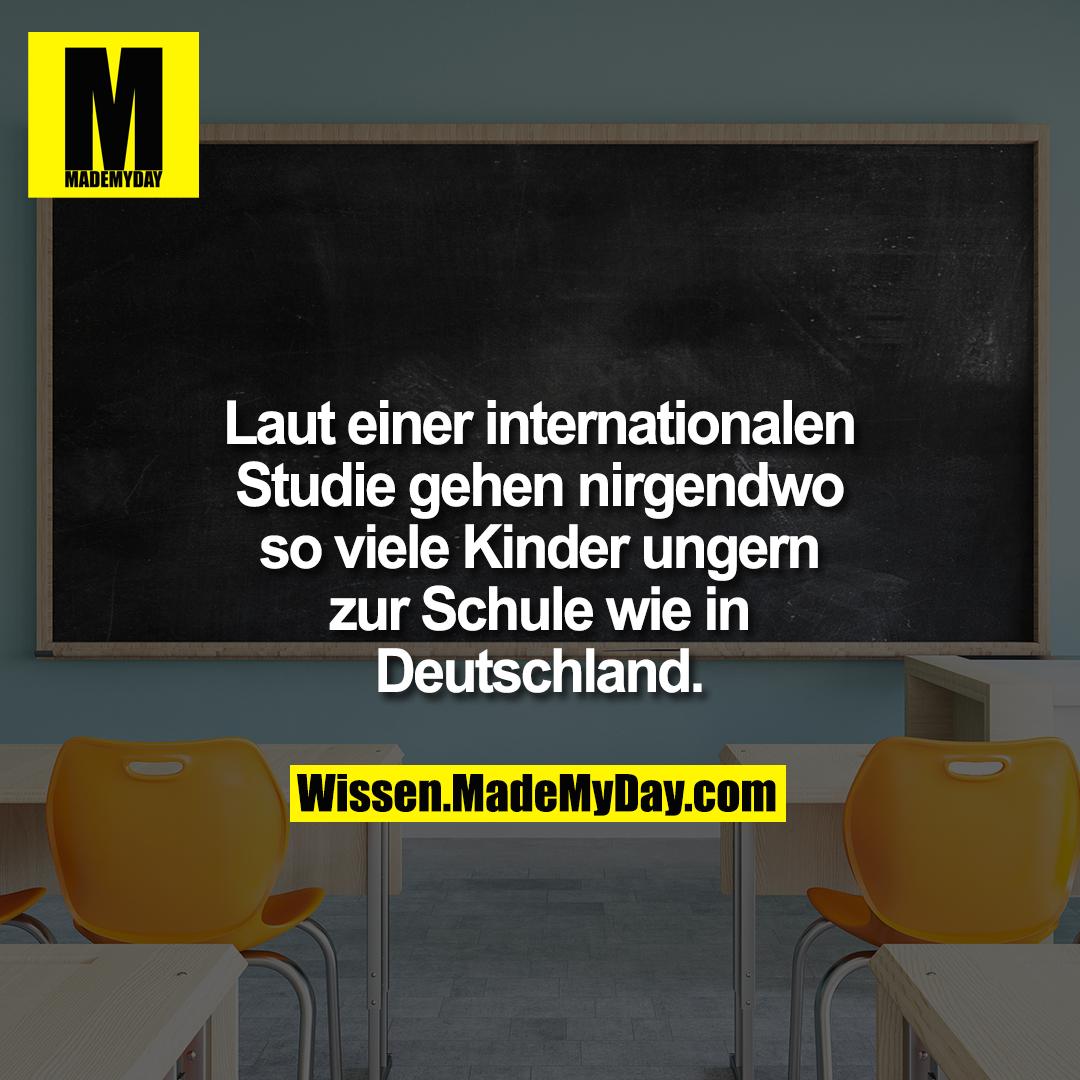 Laut einer internationalen Studie gehen nirgendwo so viele Kinder ungern zur Schule wie in Deutschland.