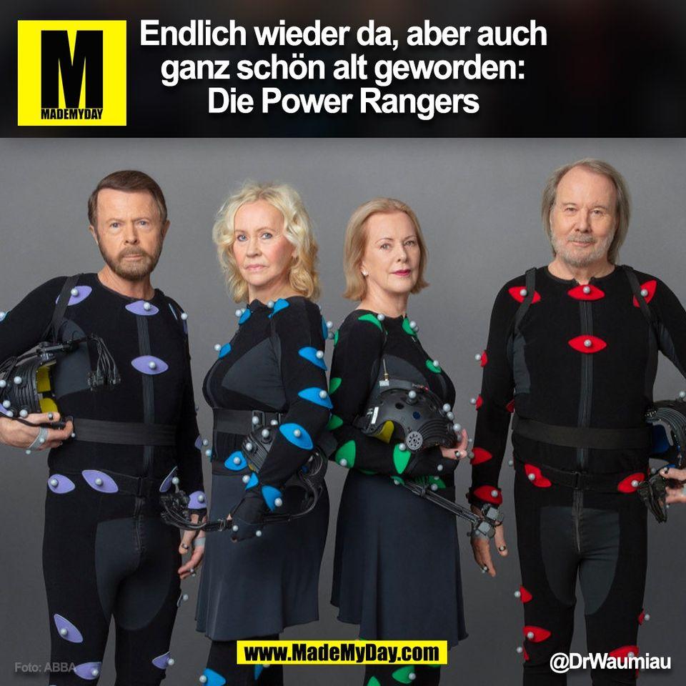 Endlich wieder da, aber auch<br /> ganz schön alt geworden:<br /> Die Power Rangers<br /> @DrWaumiau<br /> (BILD)