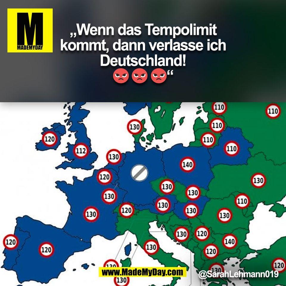 """""""Wenn das Tempolimit<br /> kommt, dann verlasse ich<br /> Deutschland!<br /> 😡 😡 😡""""<br /> @SarahLehmann019<br /> (BILD)"""
