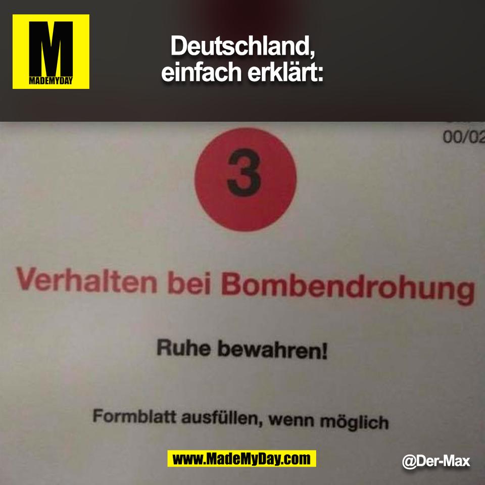 Deutschland,<br /> einfach erklärt:<br /> @Der-Max<br /> (BILD)