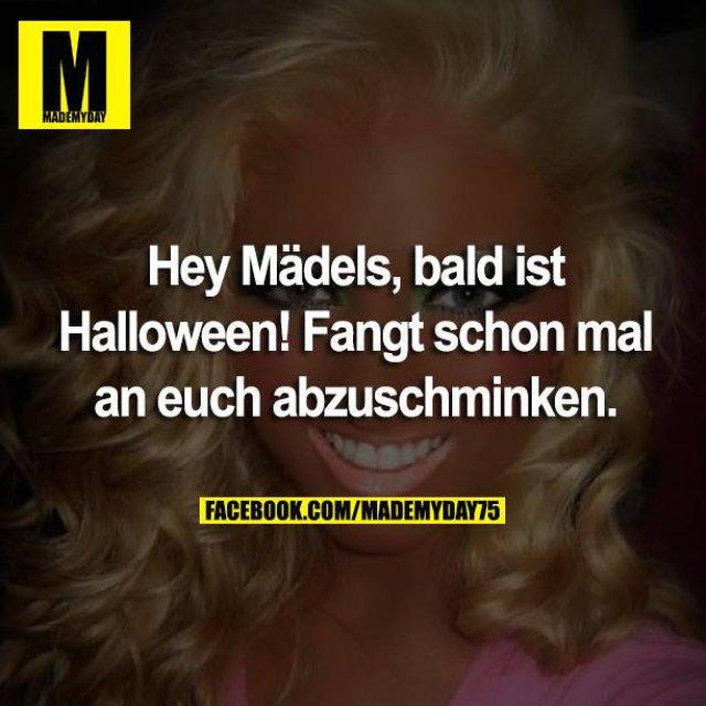 Hey Mädels, bald ist Halloween! Fangt schon mal an euch abzuschminken.