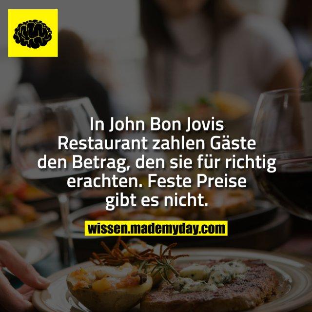 In John Bon Jovis Restaurant zahlen Gäste den Betrag, den sie für richtig erachten. Feste Preise gibt es nicht.