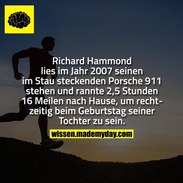 Richard Hammond lies im Jahr 2007 seinen im Stau steckenden Porsche 911 stehen und rannte 2,5 Stunden 16 Meilen nach Hause, um rechtzeitig beim Geburtstag seiner Tochter zu sein.