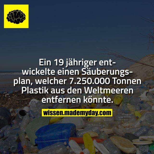 Ein 19 jähriger entwickelte einen Säuberungsplan, welcher 7.250.000 Tonnen Plastik aus den Weltmeeren entfernen könnte.