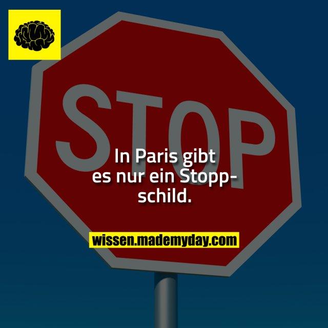 In Paris gibt es nur ein Stoppschild.