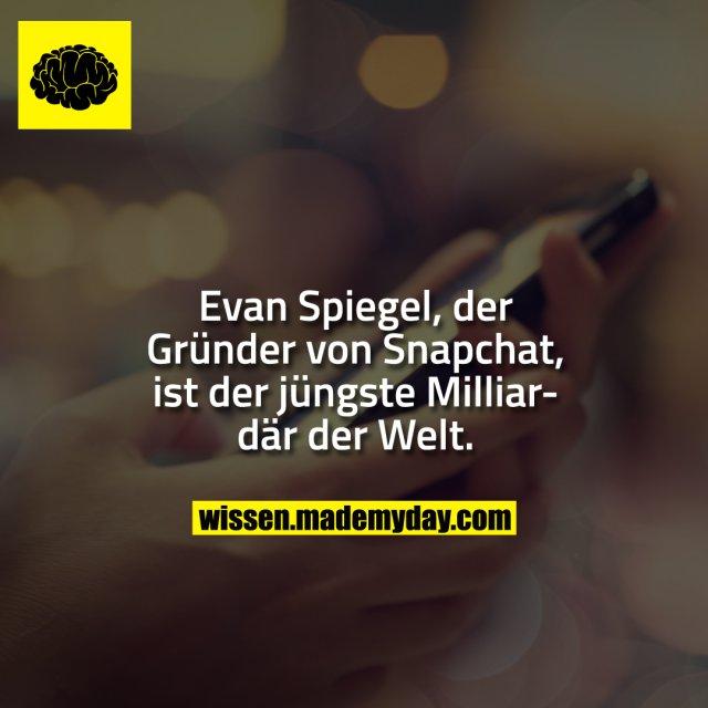 Evan Spiegel, der Gründer von Snapchat, ist der jüngste Milliardär der Welt.