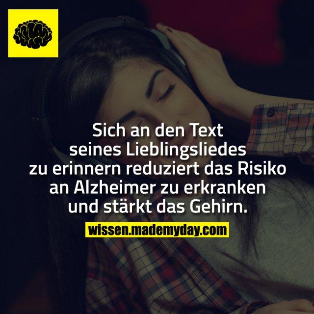 Sich an den Text seines Lieblingsliedes zu erinnern reduziert das Risiko an Alzheimer zu erkranken und stärkt das Gehirn.