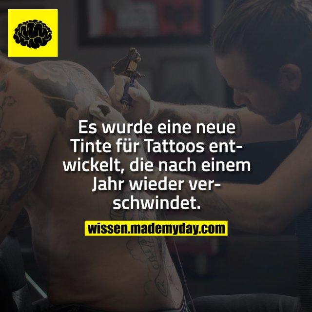 Es wurde eine neue Tinte für Tattoos entwickelt, die nach einem Jahr wieder verschwindet.