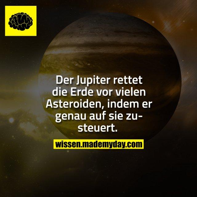 Der Jupiter rettet die Erde vor vielen Asteroiden, indem er genau auf sie zusteuert.