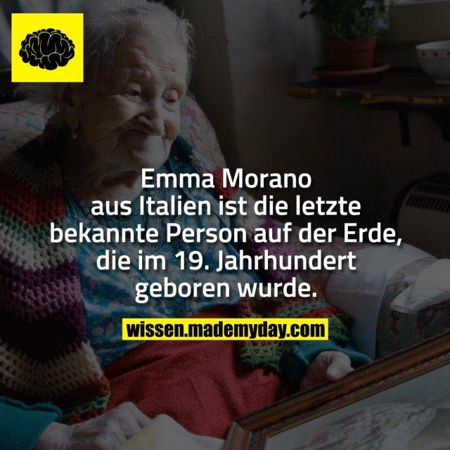 Emma Morano aus Italien ist die letzte bekannte Person auf der Erde, die im 19. Jahrhundert geboren wurde.