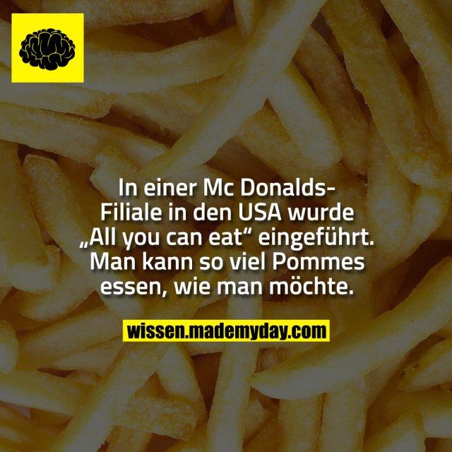 """In einer Mc Donalds-Filiale in den USA wurde """"All you can eat"""" eingeführt. Man kann so viel Pommes essen, wie man möchte."""