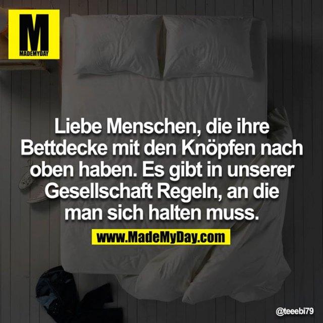 Liebe Menschen Die Ihre Bettdecke Made My Day