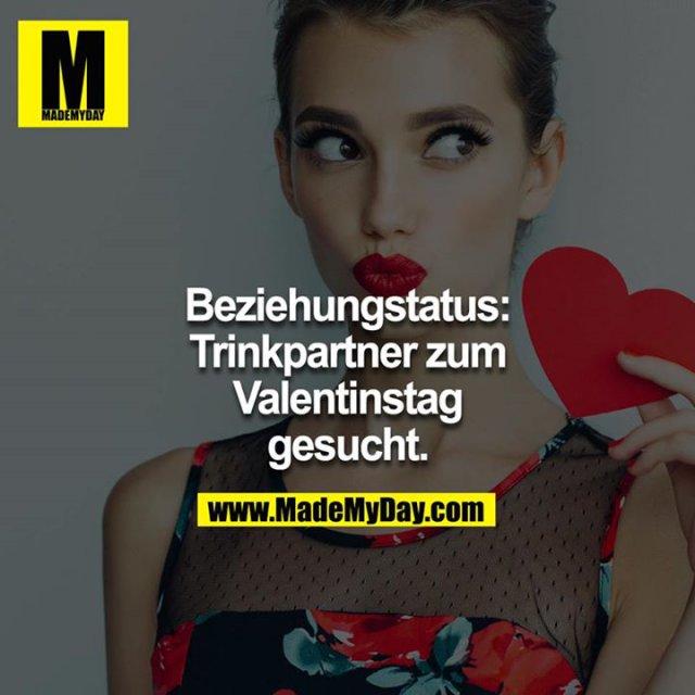 Beziehungstatus Trinkpartner Zum Valentinstag Gesucht Made My Day