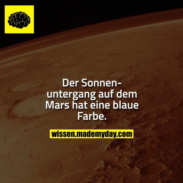 Der Sonnenuntergang auf dem Mars hat eine blaue Farbe.