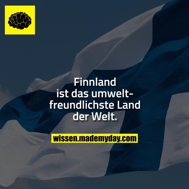Finnland ist das umweltfreundlichste Land der Welt.