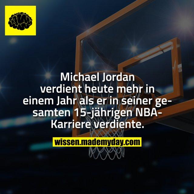 Michael Jordan verdient heute mehr in einem Jahr als er in seiner gesamten 15-jährigen NBA-Karriere verdiente.