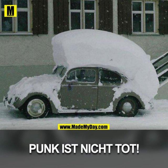 Punk ist nicht tot. - Made My Day