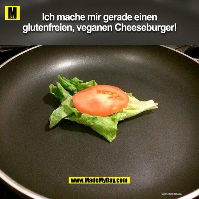 Ich mache mir gerade einen glutenfreien, veganen Cheeseburger!