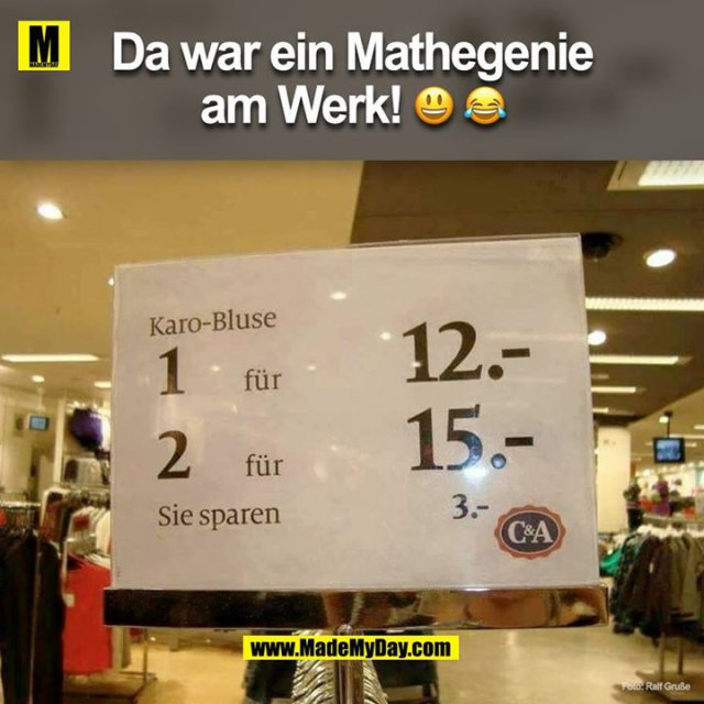 Da war ein Mathegenie am Werk!<br />