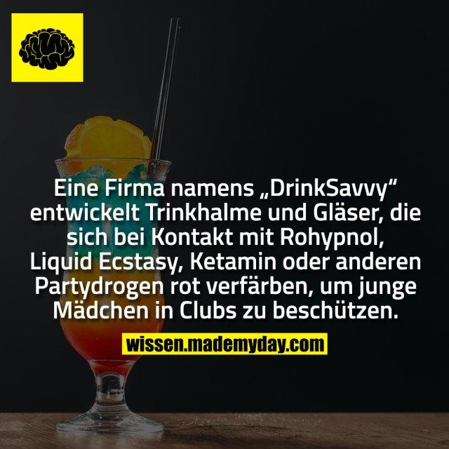 """Eine Firma namens """"DrinkSavvy"""" entwickelt Trinkhalme und Gläser, die sich bei Kontakt mit Rohypnol, Liquid Ecstasy, Ketamin oder anderen Partydrogen rot verfärben, um junge Mädchen in Clubs zu beschützen."""