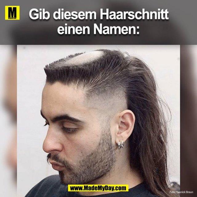 Gib Diesem Haarschnitt Einen Namen Made My Day