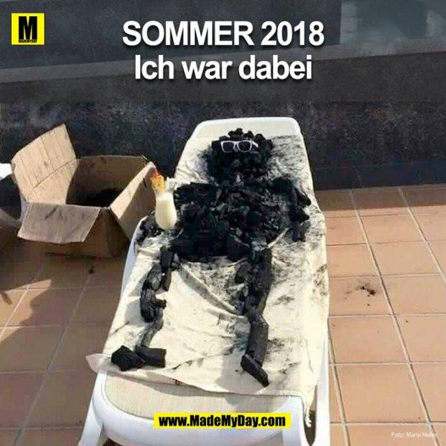 Sommer 2018 – ich war dabei