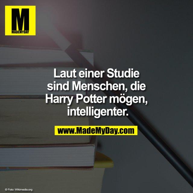 Laut einer Studie sind Menschen, die Harry Potter mögen, intelligenter.